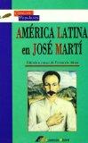 Portada de AMERICA LATINA EN JOSE MARTI. ANTOLOGIA DE ENSAYOS