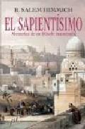 Portada de EL SAPIENTISIMO: MEMORIAS UN FILOSOFO ENAMORADO