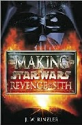 Portada de REVENGE OF THE SITH: THE MAKING OF STAR WARS