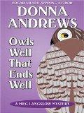 Portada de OWLS WELL THAT ENDS WELL: A MEG LANGSLOW MYSTERY (THORNDIKE MYSTERY)