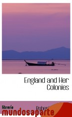 Portada de ENGLAND AND HER COLONIES