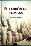 Portada de EL LADRÓN DE TUMBAS