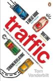Portada de TRAFFIC: WHY WE DRIVE THE WAY WE DO (AND WHAT IT SAYS ABOUT US)