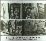 Portada de EL SUPLICANTE: MEXICO 1971-2007