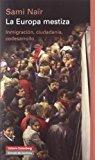 Portada de LA EUROPA MESTIZA: INMIGRACION, CIUDADANIA Y CODESARROLLO