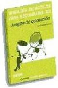 Portada de UNIDADES DIDACTICAS PARA SECUNDARIA XIII: JUEGOS DE OPOSICION