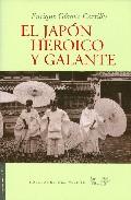 Portada de EL JAPON HEROICO Y GALANTE