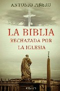 Portada de LA BIBLIA RECHAZADA POR LA IGLESIA