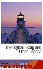 Portada de THEOLOGICAL ESSAY AND OTHER PAPERS