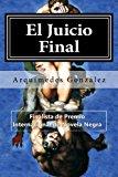 Portada de EL JUICIO FINAL: TRILOGÍA POLICIAL FINALISTA DE PREMIO INTERNACIONAL DE NOVELA NEGRA: 3 (LA VENGANZA DE EL CABALLERO TEMPLARIO)