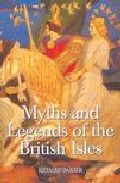 Portada de MYTHS AND LEGENDS OF THE BRITISH ISLES