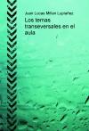 Portada de LOS TEMAS TRANSEVERSALES EN EL AULA
