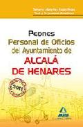 Portada de PEONES. PERSONAL DE OFICIOS DEL AYUNTAMIENTO DE ALCALA DE HENARESTEMARIO MATERIAS ESPECIFICAS, TEST Y SUPUESTOS PRACTICOS