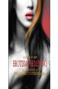 Portada de EROTISMO FEMENINO: LA LLAVE DE LA SEXUALIDAD CONTEMPORANEA