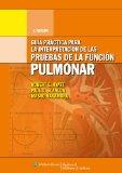 Portada de INTERPRETACION DE LAS PRUEBAS DE LA FUNCION PULMONAR (3ª ED.)