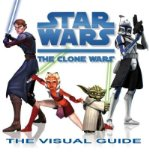 Portada de (STAR WARS: THE CLONE WARS: THE VISUAL GUIDE) BY DK PUBLISHING (AUTHOR) HARDCOVER ON (08 , 2008)