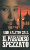 Portada de IL PARADISO SPEZZATO. [COPERTINA RIGIDA] BY RALSTON SAUL JOHN -