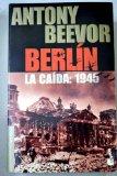 Portada de BERLÍN : LA CAÍDA: 1945