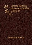 Portada de AMORE BENDATO: RACCONTO (ITALIAN EDITION)