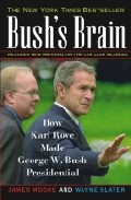 Portada de BUSH'S BRAIN: HOW KARL ROVE MADE GEORGE W. BUSH PRESIDENTIAL