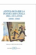 Portada de ANTOLOGIA DE LA POESIA ESPAÑOLA DEL SIGLO XX