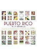 Portada de PUERTO RICO TILE DESIGNS / AZULEJOS DE PUERTO RICO