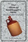 Portada de THE ALASKAN BOOTLEGGER'S BIBLE
