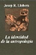Portada de LA IDENTIDAD DE LA ANTROPOLOGIA