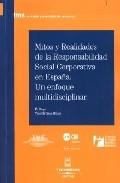 Portada de MITOS Y REALIDADES DE LA RESPONSABILIDAD SOCIAL CORPORATIVA EN ESPAÑA