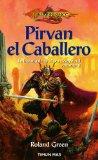 Portada de LA HISTORIA DE SIR PIRVAN WAYWARD: PIRVAN, EL CABALLERO