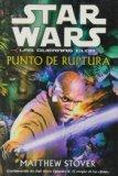 Portada de STAR WARS. LAS GUERRAS CLON: PUNTO DE RUPTURA