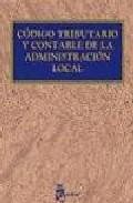 Portada de CODIGO TRIBUTARIO Y CONTABLE DE LA ADMINISTRACION LOCAL