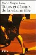 Portada de TOURS ET DETOURS DE LA VILAINE FILLE