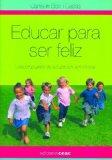 Portada de EDUCAR PARA SER FELIZ: UNA PROPUESTA DE EDUCACION EMOCIONAL