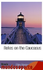 Portada de NOTES ON THE CAUCASUS