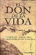 Portada de EL DON DE LA VIDA: TEXTOS DEL MAGISTERIO DE LA IGLESIA SOBRE BIOETICA
