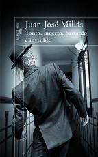 Portada de TONTO, MUERTO, BASTARDO E INVISIBLE (EBOOK)