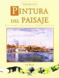 Portada de PINTURA DEL PAISAJE: ACUARELA-PASTEL-OLEO-ACRILICO-GOUACHE-CARBONCILLO