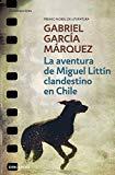 Portada de LA AVENTURA DE MIGUEL LITTIN CLANDESTINO EN CHILE