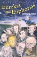 Portada de EUREKAS AND EUPHORIAS: THE OXFORD BOOK OF SCIENTIFIC ANECDOTES