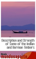 Portada de DESCRIPTION AND STRENGTH OF SOME OF THE INDIAN AND BURMAN TIMBERS