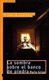 Portada de LA SOMBRA SOBRE EL BANCO DE PIEDRA