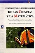 Portada de FORMACION DEL PROFESORADO DE LAS CIENCIAS Y LA MATEMATICA: TENDENCIAS Y EXPERIENCIAS INNOVADORAS