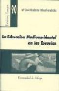Portada de LA EDUCACION MEDIOAMBIENTAL EN LAS ESCUELAS