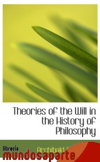 Portada de THEORIES OF THE WILL IN THE HISTORY OF PHILOSOPHY