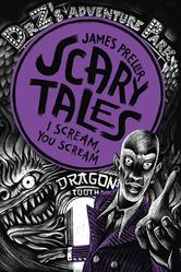 Portada de I SCREAM, YOU SCREAM! (SCARY TALES BOOK 2)
