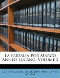 Portada de FARSALIA POR MARCO ANNEO LUCANO, VOLUME 2