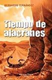 Portada de TIEMPO DE ALACRANAES