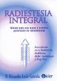 Portada de RADIESTESIA INTEGRAL: MANUAL PARA UNA NUEVA Y CREATIVA GENERACIONDE RADIESTESISTAS