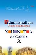 Portada de ADMINISTRATIVOS DE LA XUNTA DE GALICIA. PROMOCION INTERNA. TEST
